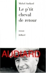 """Couverture du livre : """"Le p'tit cheval de retour"""""""