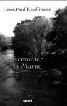 """Couverture du livre : """"Remonter la Marne"""""""