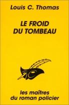 """Couverture du livre : """"Le froid du tombeau"""""""