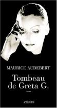 """Couverture du livre : """"Tombeau de Greta G."""""""