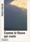 """Couverture du livre : """"Comme le fleuve qui coule"""""""