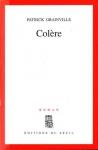 """Couverture du livre : """"Colère"""""""