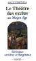 """Couverture du livre : """"Le théâtre des exclus au Moyen Âge"""""""
