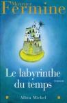 """Couverture du livre : """"Le labyrinthe du temps"""""""
