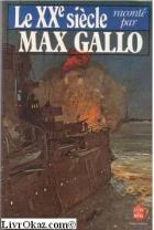 """Couverture du livre : """"Le XXième siècle"""""""