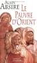 """Couverture du livre : """"Le pauvre d'Orient"""""""