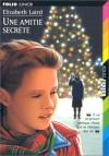 """Couverture du livre : """"Une amitié secrète"""""""