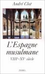 """Couverture du livre : """"L'Espagne musulmane"""""""