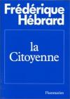 """Couverture du livre : """"La citoyenne"""""""