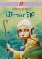 """Couverture du livre : """"Le dernier elfe"""""""