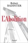 """Couverture du livre : """"L'abolition"""""""