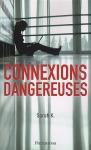 """Couverture du livre : """"Connexions dangereuses"""""""
