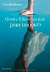 """Couverture du livre : """"Quatre filles et un jean pour toujours"""""""