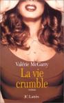 """Couverture du livre : """"La vie crumble"""""""