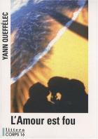 """Couverture du livre : """"L'amour est fou"""""""