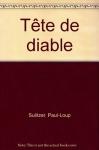"""Couverture du livre : """"Tête de diable"""""""