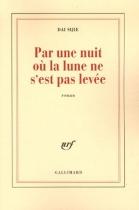 """Couverture du livre : """"Par une nuit où la lune ne s'est pas levée"""""""