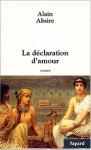 """Couverture du livre : """"La déclaration d'amour"""""""