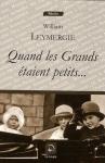 """Couverture du livre : """"Quand les Grands étaient petits"""""""