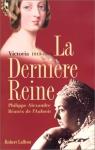 """Couverture du livre : """"La dernière reine"""""""