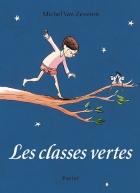 """Couverture du livre : """"Les classes vertes"""""""