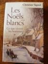 """Couverture du livre : """"Les Noëls blancs"""""""