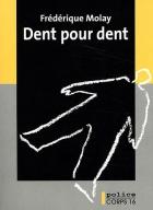 """Couverture du livre : """"Dent pour dent"""""""