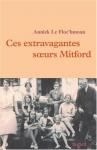 """Couverture du livre : """"Ces extravagantes soeurs Mitford"""""""