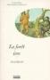 """Couverture du livre : """"La forêt ivre"""""""