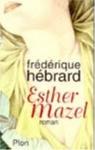 """Couverture du livre : """"Esther Mazel"""""""