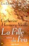 """Couverture du livre : """"La fille du feu"""""""