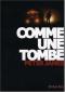 """Couverture du livre : """"Comme une tombe"""""""
