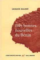 """Couverture du livre : """"Très bonnes nouvelles du Bénin"""""""