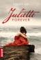 """Couverture du livre : """"Juliette forever"""""""