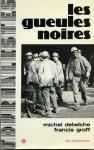 """Couverture du livre : """"Les gueules noires"""""""