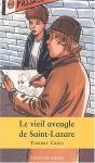 """Couverture du livre : """"Le vieil aveugle de Saint-Lazare"""""""