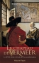"""Couverture du livre : """"Le chapeau de Vermeer"""""""