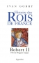 "Couverture du livre : ""Robert II"""