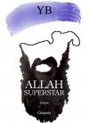 "Couverture du livre : ""Allah superstar"""