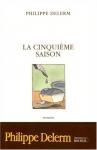 """Couverture du livre : """"La cinquième saison"""""""