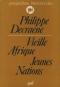 """Couverture du livre : """"Vieille Afrique, jeunes Nations"""""""