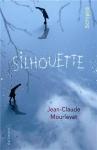 """Couverture du livre : """"Silhouette"""""""