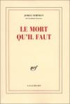 """Couverture du livre : """"Le mort qu'il faut"""""""