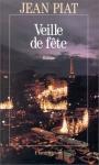 """Couverture du livre : """"Veille de fête"""""""