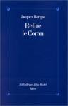 """Couverture du livre : """"Relire le Coran"""""""