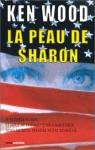 """Couverture du livre : """"La peau de Sharon"""""""