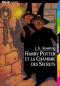 """Couverture du livre : """"Harry Potter et la chambre des secrets"""""""