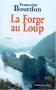 """Couverture du livre : """"La forge au loup"""""""