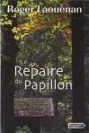 """Couverture du livre : """"Le repaire du papillon"""""""
