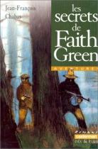 """Couverture du livre : """"Les secrets de Faith Green"""""""